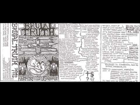 BRUTAL TRUTH (USA/NY)-  The Birth Of Ignorance Demo 1990 [FULL DEMO]