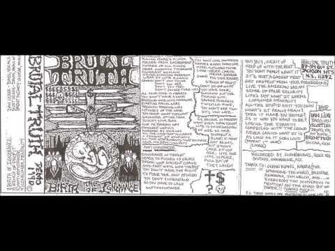 BRUTAL TRUTH (USA/NY)-  The Birth Of Ignorance Demo 1990 [FULL DEMO]