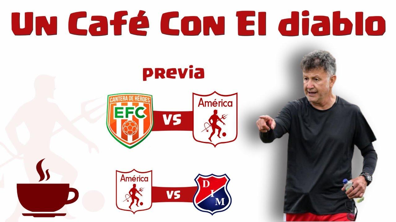 Toda la actualidad y la previa Amérca de Cali vs Medellín y Envigado    #UnCafeConElDiablo