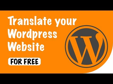 How to Translate Wordpress Website for Free - 2018
