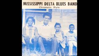 Mississippi Delta Blues Band - Chromatic Style (1986)