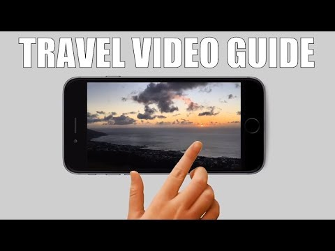 DOWNLOAD VIDEO TRAVEL GUIDE | How to make vacation videos with your mobile Phone