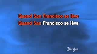 Karaoké San Francisco - Maxime Le Forestier *