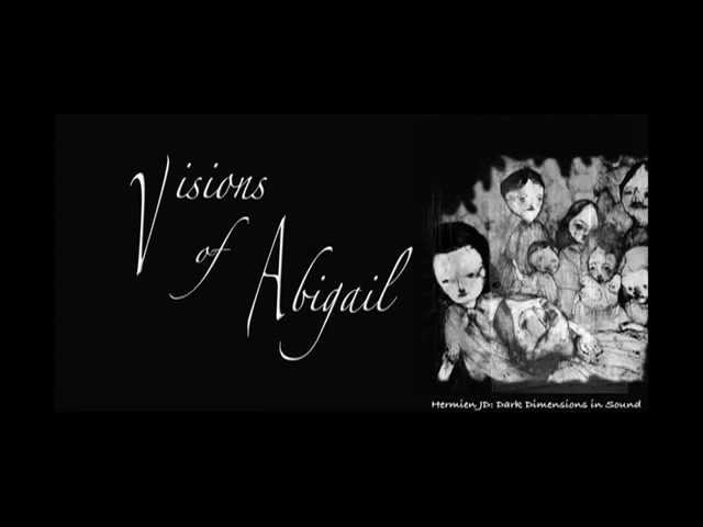 Visions of Abigail