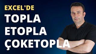 Excel Topla - Etopla - Çoketopla formülleri kullanımı | 300.video | Ömer BAĞCI
