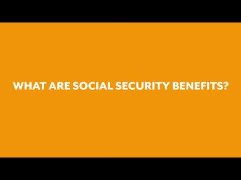 What are Social Security Benefits?