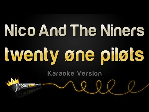 twenty one pilots - Nico And The Niners (Karaoke Version)
