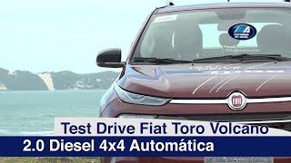 Test Drive Fiat Toro Volcano 2.0 Diesel 4x4 Automática | motoreseacao