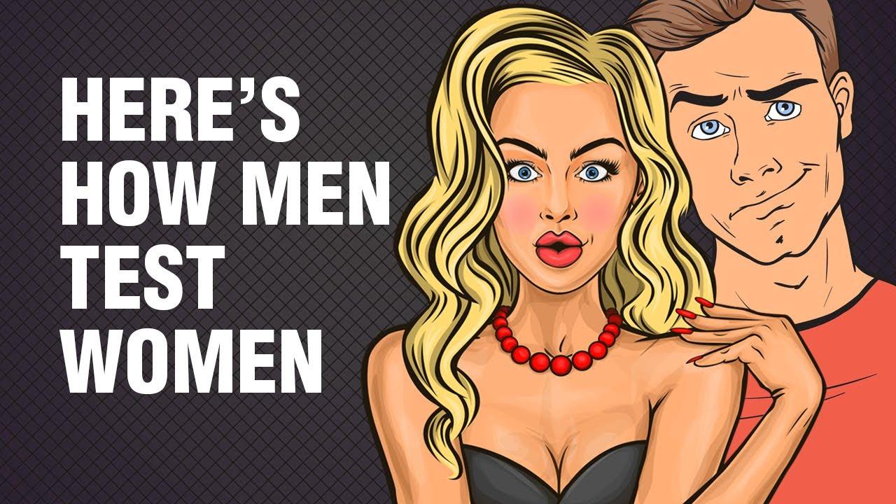 11 Ways Men Test Women: Here is How