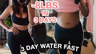HOW I LOST 8 LBS IN 3 DAYS | 3 DAY WATER FAST JOURNEY | No Food!