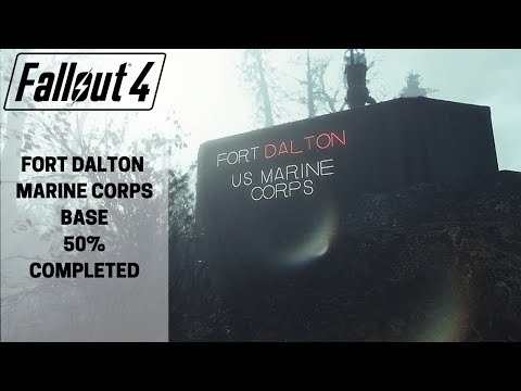 Fallout 4: Fort Dalton Marine Base 50% Completed
