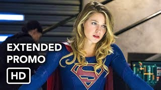 "Supergirl 3x17 Extended Promo ""Trinity"" (HD) Season 3 Episode 17 Extended Promo"