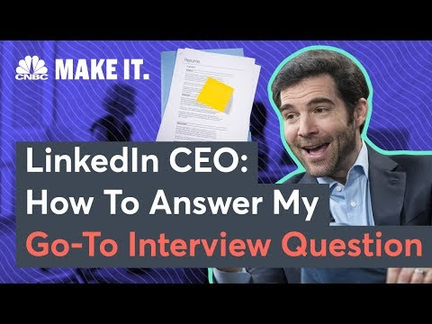 LinkedIn CEO Jeff Weiner's Top Job Interview Question