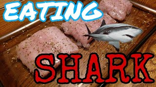 Cooking and Eating Shark