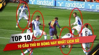 10 CẦu ThỦ Đi BÓng Hay NhẤt LỊch SỬ: Messi VƯỢt HÀng LoẠt HuyỀn ThoẠi