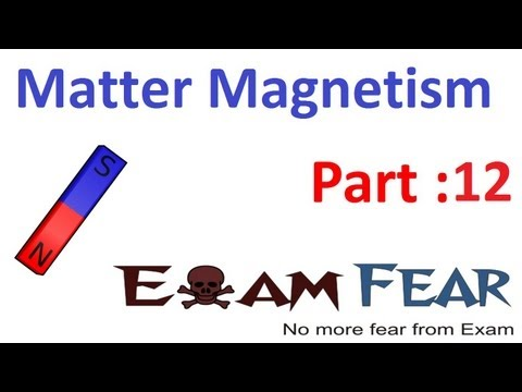 Physics Matter & Magnetism part 12 (Earth Magnetism - Dynamo Theory) CBSE class 12