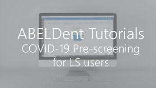ABELDent Tutorials - Sending COVID-19 Forms in ABELDent LS