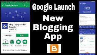 New Blogging App Launch By Google #blogger #Wordpress