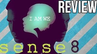 Sense8 Season 1 Review - Netflix Original
