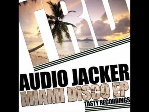 Audio Jacker - You Got Yours
