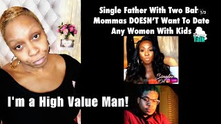 Baby-Momma-Maker REFUSES to Date Single Mothers Feat @KendraGMedia #HVM