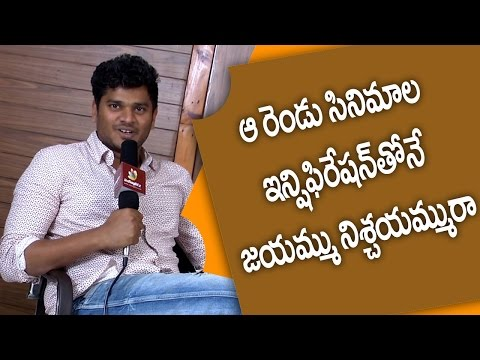 Jayammu Nischayammu Raa concept was inspired by those two films : Shiva Raj Kanumuri | Exclusive