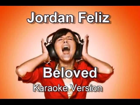 Jordan Feliz   Beloved   Karaoke Version