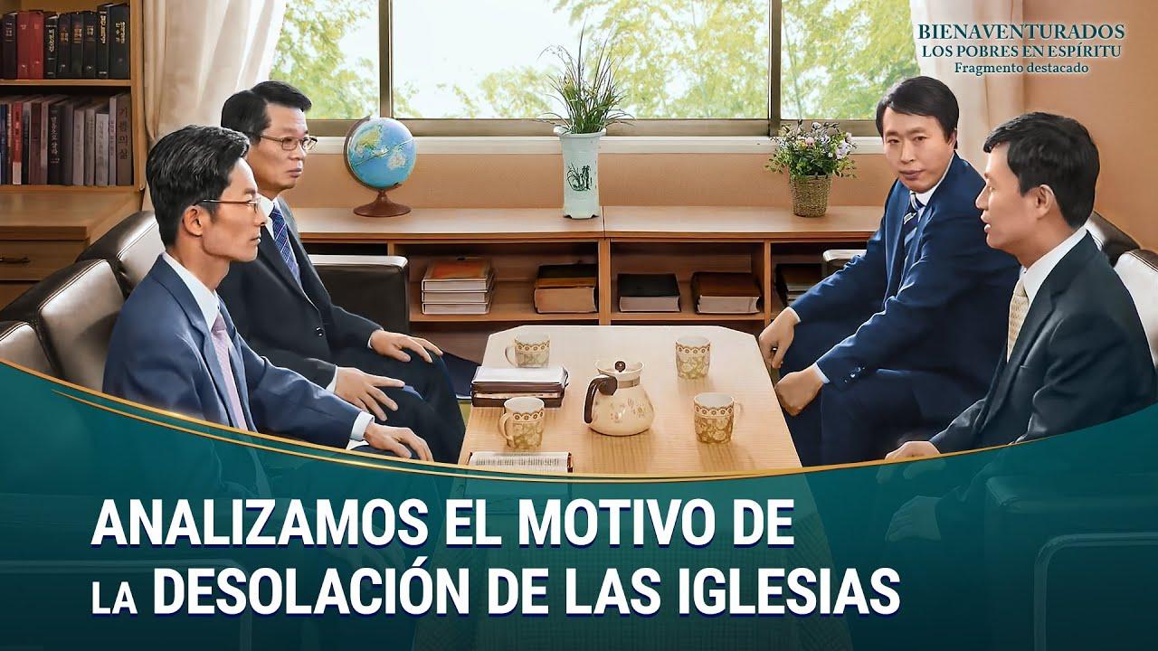 """Fragmento 1 de película evangélico """"Bienaventurados los pobres en Espíritu"""": Analizamos el motivo de la desolación de las iglesias"""
