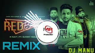 Red Battiyan R Nait new song DJ PS gujjar Sohna dj Sanjeev khatana dj gujjar