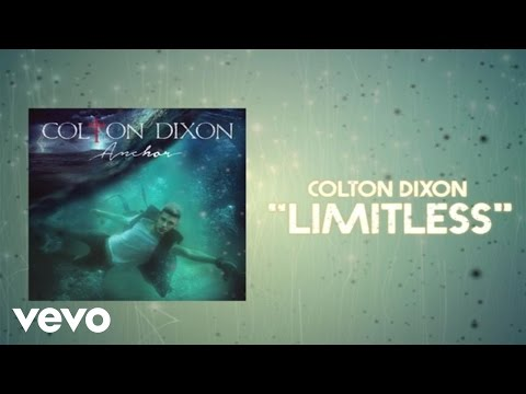 Colton Dixon  Limitless Lyric