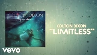 Download lagu Colton Dixon - Limitless (Lyric Video)