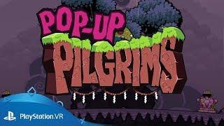 Pop Up Pilgrims | Announcement Trailer | PlayStation VR