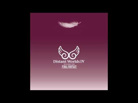 Distant Worlds IV: More Music From FINAL FANTASY (HQ)