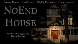 """NoEnd House"" - Creepypasta Short Film (4K)"