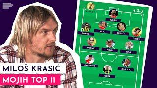 MOJIH TOP 11: Miloš Krasić |S01E02
