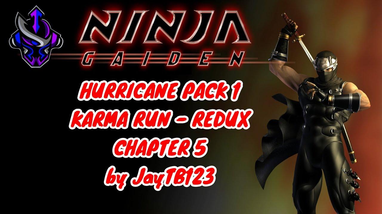 Ninja Gaiden 2004 Hurricane Pack 1 Karma Run Redux Chapter 5