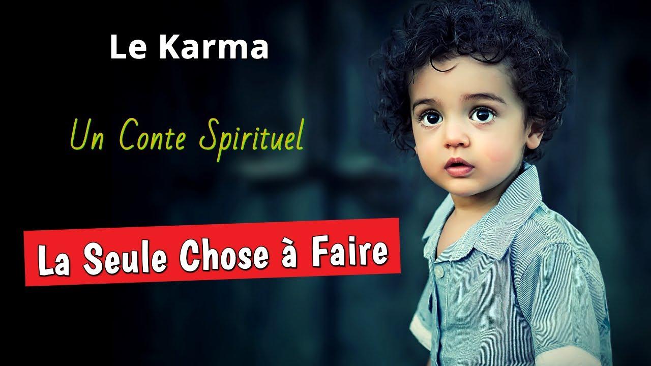 CETTE LOI SAUVERA TA VIE — L'histoire Du Karma — Une Histoire Spirituelle -  YouTube
