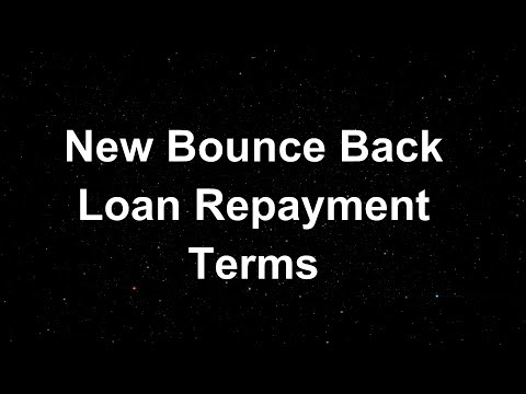 New Bounce Back Loan Repayment Terms