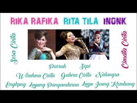 Rika Rafika, Rita Tila, Inonk - Full Album