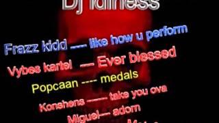 Zj Idleness Adorn riddim mix  ft Frazz kidd, Konshens, Popcaan, kartel, Miguel