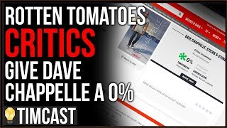 Tim Pool Dave Chappelle Gets ZERO Percent On Rotten Tomatoes, Leftist Media Has Become Cultish And H
