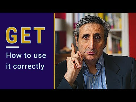 GET is difficult BUT NOT IN THE WAY YOU THINK (English grammar)