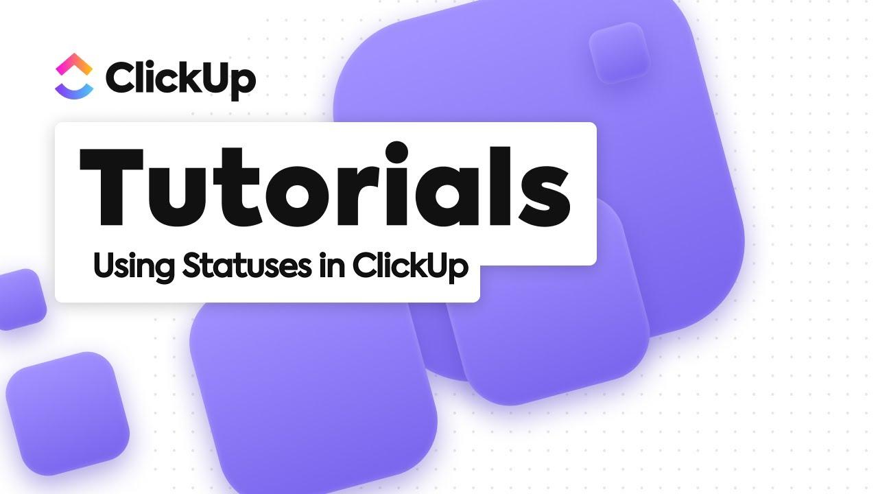 ClickUp Statuses Tutorial