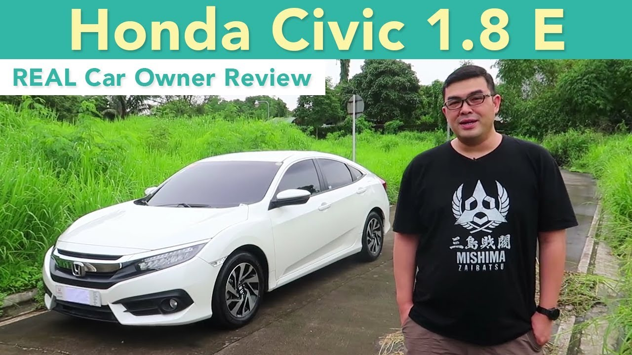 2017 Honda Civic 1.8 E (REAL Car Owner Review)