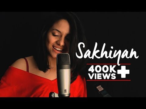 Sakhiyan | Maninder Buttar | Female Cover