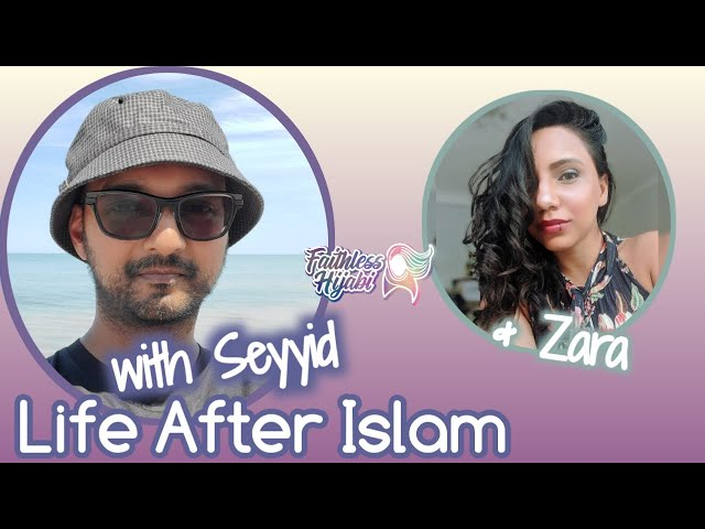 Life after Islam with Seyyid