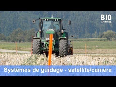 Agriculture de précision: systèmes de guidage par satellite et par caméra (Dec 2015)