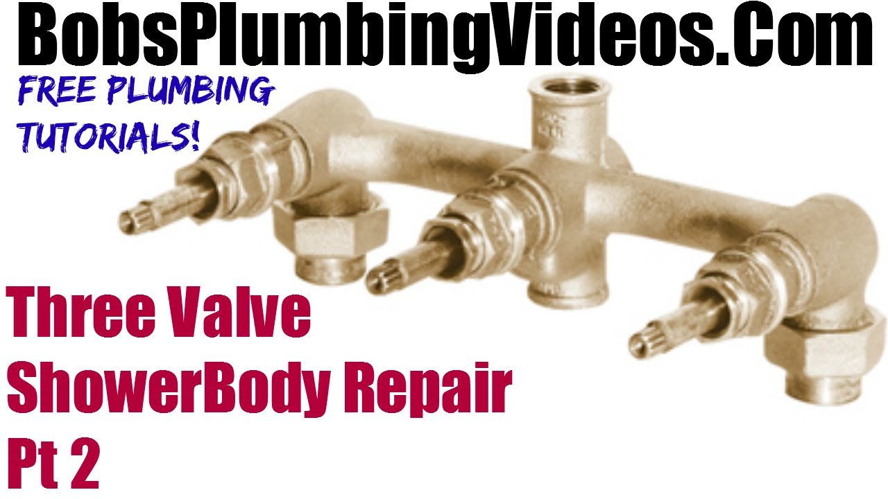 Gerber Three Valve Shower Body Repair - Part 2 - YouTube