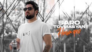Saro Tovmasyan - Hasa qez