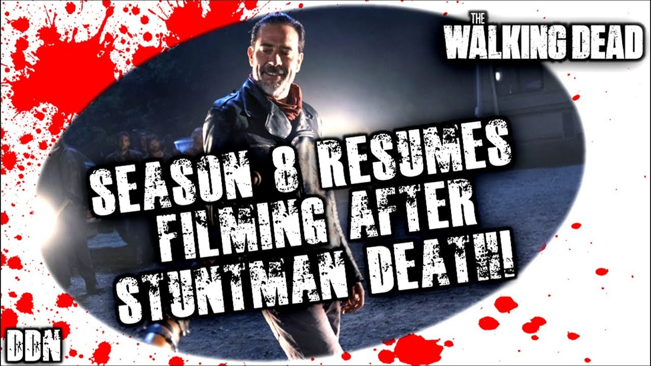 resume Walking Dead Resumes the walking dead season 8 resumes filming after stuntmans death